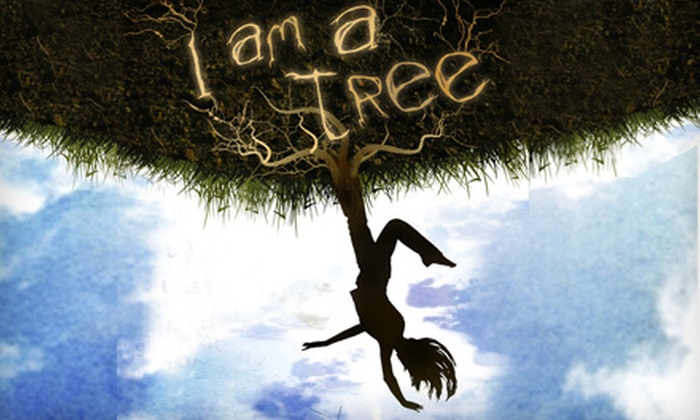 """""""I Am a Tree"""" performed by Dulcy Rogers - Clinton: $20 to See """"I Am A Tree"""" One-Woman Show Performed by Dulcy Rogers (Up to $42.50 Value). 13 Shows Available."""