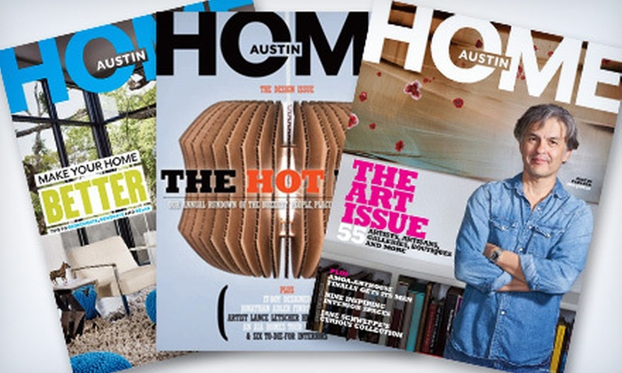 "Austin Home: New or Renewed Two-Year Magazine Subscription to ""Austin Home"" (53% Off)"