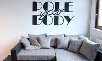 2 Schnupperstd. Poledance für 1 Person oder 1 Std. Poledance für 2 Personen bei Pole your Body (50% sparen*)