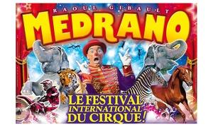 Cirque Medrano: 1 place en tribune d'honneur pour assister à l'une des représentations du cirque Medrano à 10 € à Saint-Brieuc