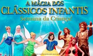 """Coxiar Produções: Musical """"A Magia dos Clássicos Infantis"""" - Teatro Gustavo Leite: 1 ingresso Plateia B dia 14/10 às 19h30"""