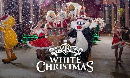 Warner Bros.Movie World'sWhite Christmas Child $17 or Adult Entry $35, 18 & 22 December