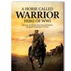 A Horse Called Warrior: Hero of World War I on DVD