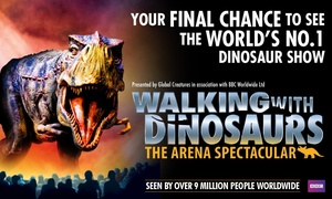 Walking With Dinosaurs – The Arena Spectacular: Walking With Dinosaurs – The Arena Spectacular, 31 July - 30 December, Eight Locations (Up to 51% Off)