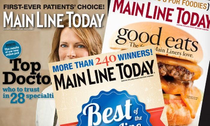 "Main Line Today magazine - Philadelphia: One- or Two-Year Subscription to ""Main Line Today"" Magazine (Up to 53% Off)"
