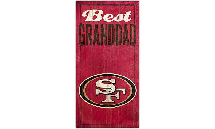 San Francisco 49ers Best Granddad Sign: San Francisco 49ers Best Granddad Sign