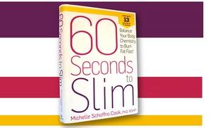 60 Seconds to Slim