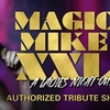 Magic Mike XXL – Up to 51% Off Male Revue