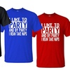 """""""I Like To Party And By Party I Mean Take Naps"""" Men's T-Shirt"""