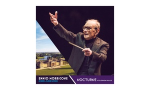 Nocturne Live: Ennio Morricone at Nocturne Live 2016 on 23 June, Blenheim Palace (Up to 49% Off)