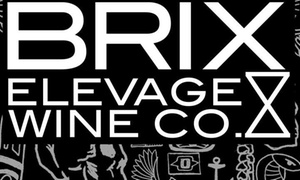 BRIX by Elevage Wine Co.: Up to 50% Off 50% off Wine at BRIX by Elevage Wine Co.