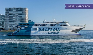 Balearia Caribbean: One- or Multi-Day Round-Trip Ferry to the Bahamas from Balearia Caribbean (51% Off)