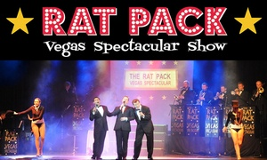 ATG Tickets: The Rat Pack Vegas Spectacular Show at Choice of Location: £10 (Up to 41% Off)