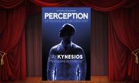 1 place pour Jay Kynesios dans Perception, dates au choix à 10,50 € à La Comédie de Nice