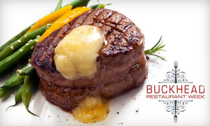 Buckhead Restaurant Week - Multiple Locations: $25 or $35 Prix Fixe Dinner Menus. Five Restaurant Options Available.