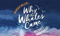Why the Whales Came, 23 - 24 October, Churchill Theatre (Up to 35% Off)
