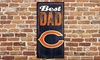 Chicago Bears Best Dad Sign: Chicago Bears Best Dad Sign