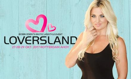 Entreeticket voor Bobbi Eden's Loversland in Ahoy Rotterdam