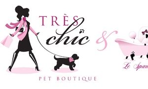 Tres Chic Pet Boutique: Up to 40% Off dog grooming at Tres Chic Pet Boutique