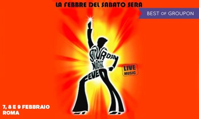 La febbre del sabato sera a Roma - Teatro Olimpico: La febbre del sabato sera il 7, l'8 e il 9 febbraio al Teatro Olimpico di Roma (sconto fino a 51%)