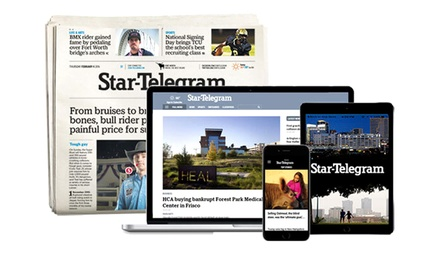 26- or 52-Week Wednesday and Sunday Home Delivery or Digital Subscriptions from Star-Telegram (Up to 91% Off).