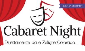 Cabaret con Zelig e Colorado al Teatro Vittoria di Torino: Cabaret con Zelig e Colorado il 30 giugno al Teatro Vittoria di Torino (sconto 50%)