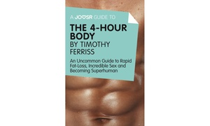 Shaw Academy eBooks: A Joosr Guide to The 4-Hour Body for R30 with Shaw Academy (22% Off)