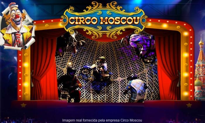 Circo Moscou - São Paulo: Circo Moscou – Vila Carmosina: ingresso individual