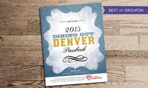 Dining Out Denver: $29 for a Denver Dining Passbook from Dining Out Denver ($100 Value)