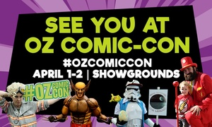 Oz Comic-Con Adelaide 2017: Oz Comic-Con: One-Day Child ($10) or Adult Ticket ($27), or Weekend Adult Pass ($50), 1 - 2 April, Adelaide (up to $60)