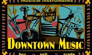 Downtown Music: A Private Music Lesson from Downtown Music (50% Off)