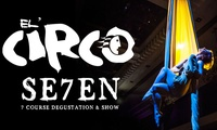 Seven-Course Dinner and El' Circo Show for Two ($150) or Four People ($295) at Slide Lounge (Up to $363.20Value)