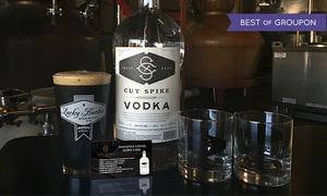 Lucky Bucket Brewing and Cut Spike Distillery: Bottle of Cut Spike Vodka, Two Rocks Glasses, and Tour of the Distillery and Brewery for One or Two Pairs of People (65% Off)