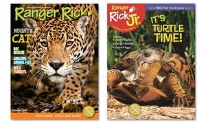 Ranger Rick or Ranger Rick Jr. Magazine