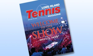 Long Island Tennis Magazine: 12-Month Subscription to Long Island Tennis Magazine (51% Off)