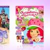 Strawberry Shortcake or Disney's Sofia the First Magazine