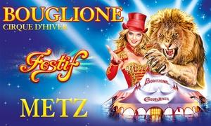 Cirque d'hiver Bouglione: 1 place pour la tournée événement du Cirque d'hiver Bouglione dès 10 € danstoute la France