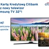 Karta Kredytowa + LED Samsung TV