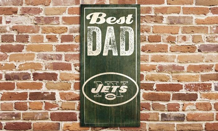 New York Jets Best Dad Sign: New York Jets Best Dad Sign