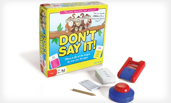 Don't Say It! Board Game: $12 for the Don't Say It! Board Game ($16.99 List Price). Free Shipping.