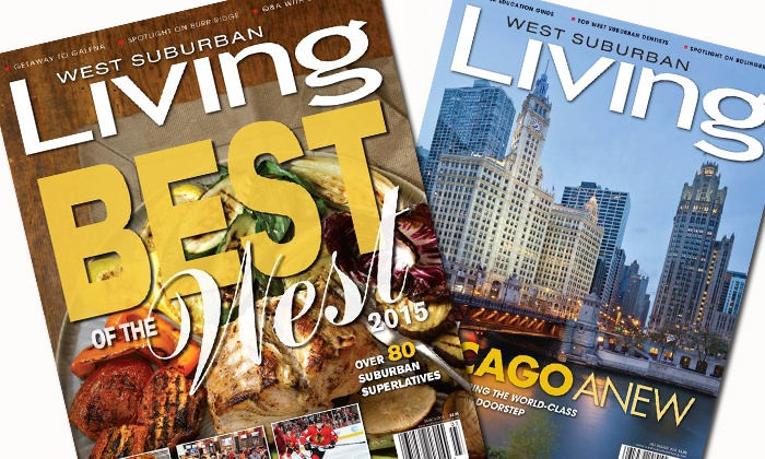 """West Suburban Living Magazine - Chicago: One- or Two-Year Subscription to """"West Suburban Living"""" Magazine (Up to 54% Off)"""