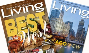 "West Suburban Living Magazine: One- or Two-Year Subscription to ""West Suburban Living"" Magazine (Up to 50% Off)"