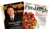 """Pittsburgh Magazine: One- or Two-Year Subscription with City Guides from """"Pittsburgh Magazine"""" (Up to 48% Off)"""