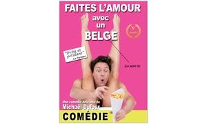 """Les Jolies Productions ASBL ': 2 places pour la comédie """"Faites l'amour avec un Belge"""" à 22 € au Spotlight de Lille"""
