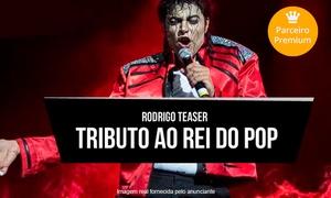Up Eventos: Rodrigo Teaser em Tributo ao Rei do Pop - Rio Preto Automóvel Clube: 1 ou 2 ingressos para o dia 04/11, às 22h