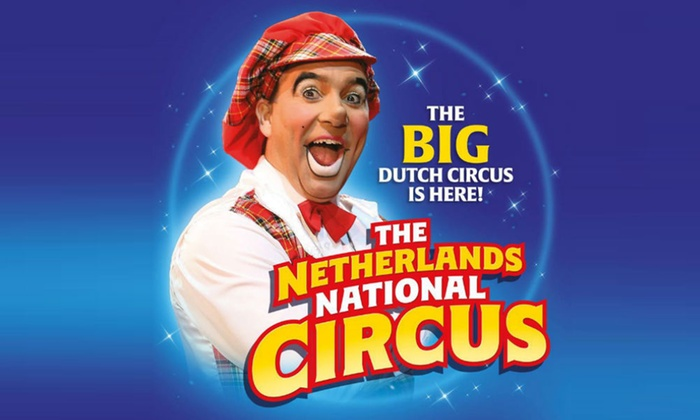 The Netherlands National Circus, 24–29 October at Wanstead Flats (Up to 50% Off)