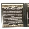 """""""The World's Most Valuable Coin"""" Replica"""