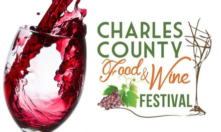 Up to 45% Off General Admission Tickets at Charles County Food and Wine Festival