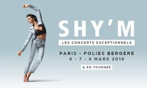 Décibels Productions: 1 place en catégorie 1 ou 2 pour Shy'm, date au choix dès 25 € auxFolies Bergères
