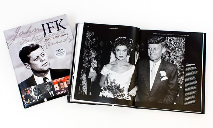 JFK Coffee-Table Book: JFK: His Life, His Legacy Coffee-Table Book